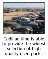 Cadillac King - high quality used parts